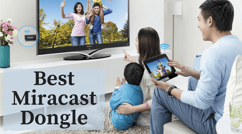 best miracast dongle