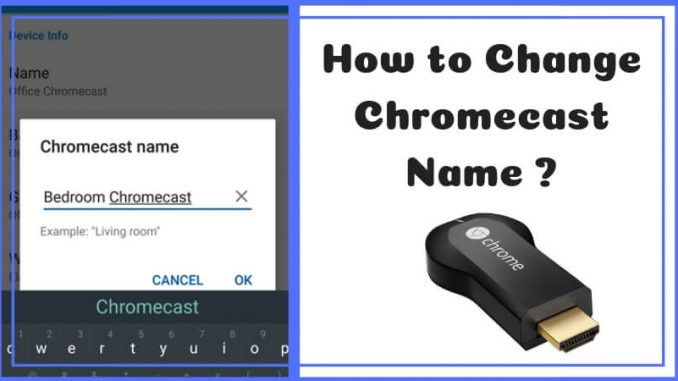 How to Change Chromecast Name (1)