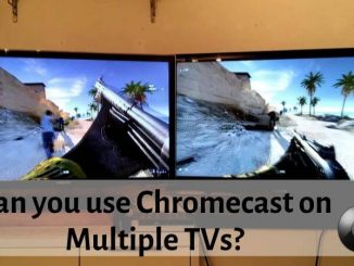 Chromecast on multiple TVs